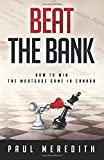 Beat the Bank: How to win the mortgage game in Canada