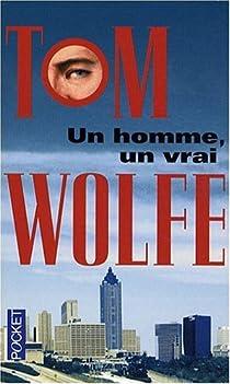 Un homme, un vrai par Wolfe
