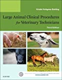 Large Animal Clinical Procedures for Veterinary Technicians, 3e