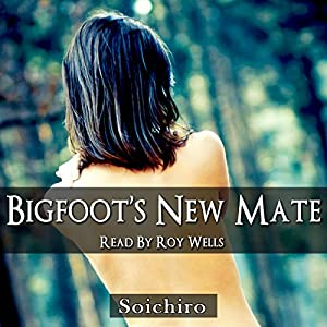 Bigfoot's New Mate Audiobook