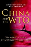 img - for China and the WTO: Changing China, Changing World Trade by Panitchpakdi, Supachai, Clifford, Mark L. (January 25, 2002) Hardcover book / textbook / text book