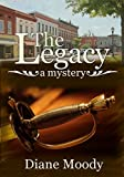 img - for The Legacy - A Mystery (Braxton Book 2) book / textbook / text book