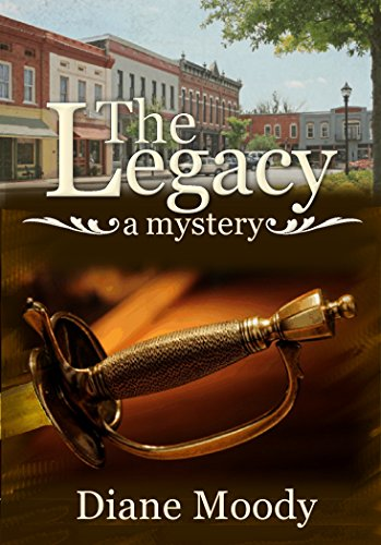 The Legacy - A Mystery (Braxton Book 2) by [Moody, Diane]