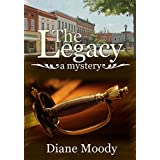 The Legacy - A Mystery (Braxton Book 2)