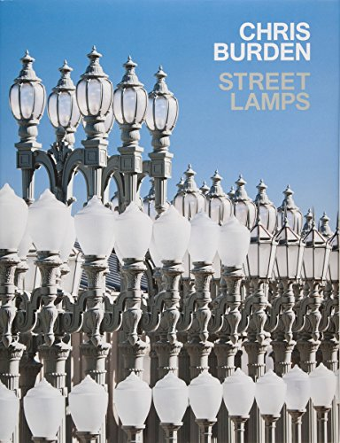 Book cover from Chris Burden: Streetlamps by Russell Ferguson