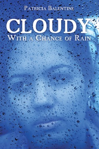 Book: Cloudy With a Chance of Rain by Patricia Balentine
