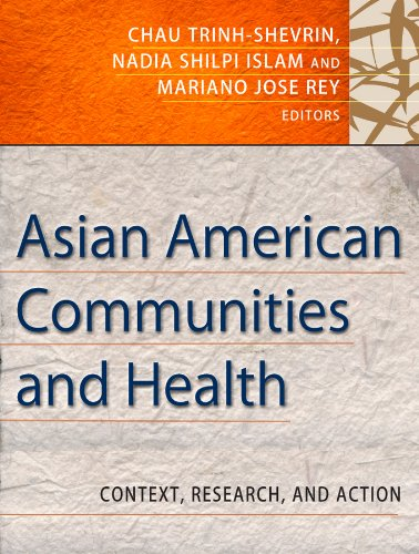 Download Asian American Communities and Health: Context, Research, Policy, and Action (Public Health/Vulnerable Populations) Pdf