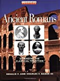 Ancient Romans: Expanding the Classical Tradition (Oxford Profiles)