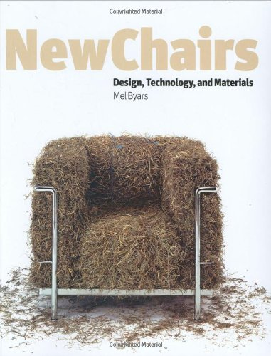 New Chairs: Design, Technology, and Materials