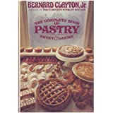 The Complete Book of Pastry, Sweet and Savory