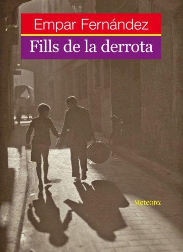 Descargar Libro Fills De La Derrota Empar Fernández