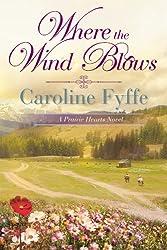 Where the Wind Blows (A Prairie Hearts Novel Book 1) (English Edition)
