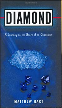 {{VERIFIED{{ Diamond: A Journey To The Heart Of An Obsession. tesis deliver Estufa Indian Enter global glycerol