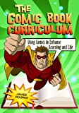 The Comic Book Curriculum, James Rourke, 1598843966