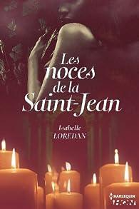Les noces de la Saint-Jean par Isabelle Lorédan