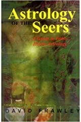 Astrology of the Seers: A Guide to Vedic/Hindu Astrology Paperback
