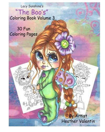"Read Online Lacy Sunshine's "" The Boo's"" Coloring Book Volume 3: Whimsical Big Eyed Girls and Fairies pdf epub"