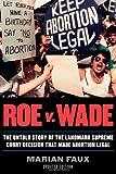 Roe v. Wade, Marian Faux, 081541093X