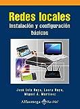 img - for Redes Locales, Instalacion y Configuracion Basicas (Spanish Edition) book / textbook / text book