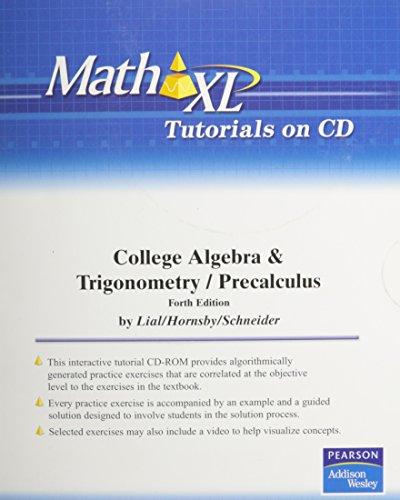 MathXL Tutorials on CD for College Algebra and Trigonometry and Precalculus