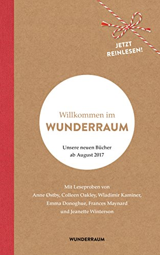 Willkommen im Wunderraum: Unsere neuen Bücher ab August 2017 (German Edition) (Kostenlose Oakleys)