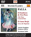 Falla / Nafe / Martos / Asturias So / Valdes - Sombrero de Tres Picos: Three Cornered Hat [DVD-Audio]