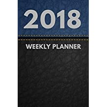 """2018 Planner: Weekly Monthly Planner Calendar Appointment Book For 2018 6"""" x 9"""" - Black Blue Leather Free Edition For Men And Women (2018 Weekly Planner)"""