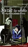 Suzie la rebelle : Le mystère Marie Curie par Marvaud