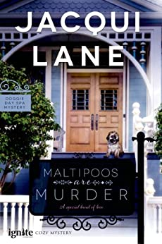 Maltipoos are Murder (Doggie Day Spa Mystery) by [Lane, Jacqui]