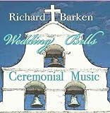Wedding Bells, Ceremonial Music