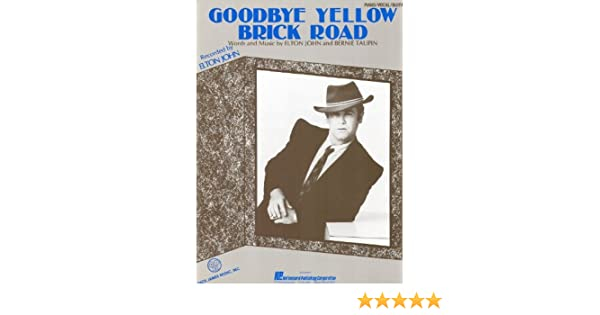 Elton John Goodbye Yellow Brick Road Piano Vocal Lyrics Guitar