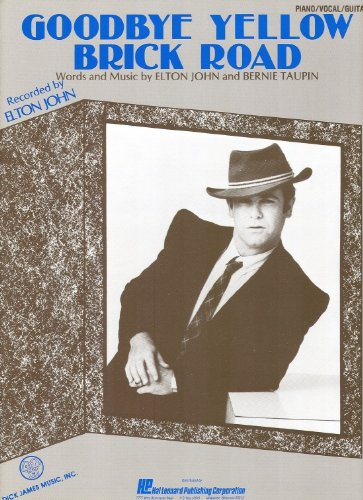 ELTON JOHN Goodbye Yellow Brick Road Piano-Vocal Lyrics-Guitar Chords (Elton Road Goodbye John Brick Yellow Lyrics)