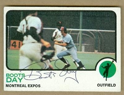 Boots Day autographed Baseball Card (Montreal Expos) 1973 Topps #307 Ballpoint - Autographed Baseball - Boots Card Points