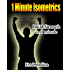1 Minute Isometrics- Build Strength In 1 Minute (The 1 Minute Workout Series Book 2)
