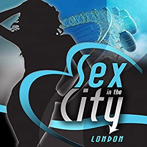 Sex in the City: London Hörbuch