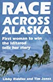 img - for Race Across Alaska: First Woman to Win the Iditarod Tells Her Story book / textbook / text book