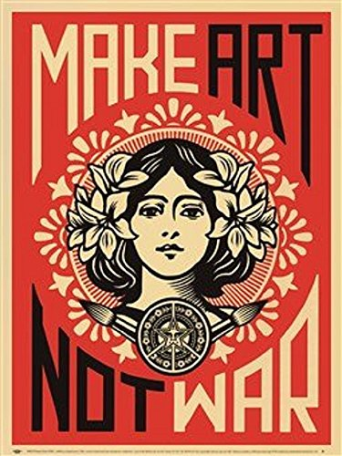 (Laminated Make Art Not War Art Shepard Fairey Vintage Print Poster 18x24)