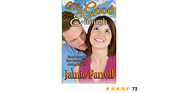 Mr Good Enough By Jamie Farrell