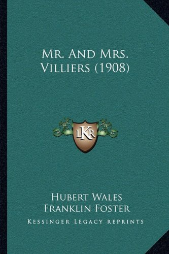 Download Mr. And Mrs. Villiers (1908) ebook