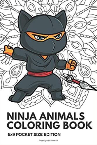 Ninja Animals Coloring Book 6x9 Pocket Size Edition: Color ...
