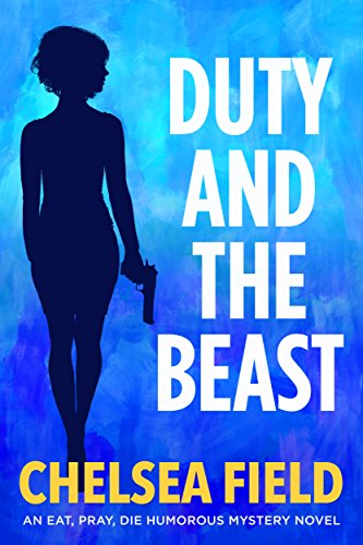 Duty and the Beast (An Eat, Pray, Die Humorous Mystery Book 5) cover