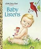 img - for Baby Listens (Little Golden Book) book / textbook / text book