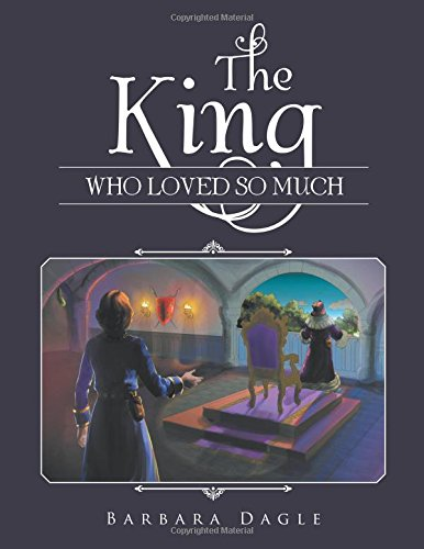 Download The King Who Loved So Much pdf