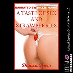 A Taste of Sex and Strawberries