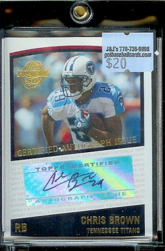 2005 Topps Chris Brown Autograph Tennessee Titans Football Card - Mint Condition - In Protective ScrewDown Case