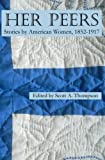 img - for Her Peers: Stories by American Women, 1852-1917 book / textbook / text book
