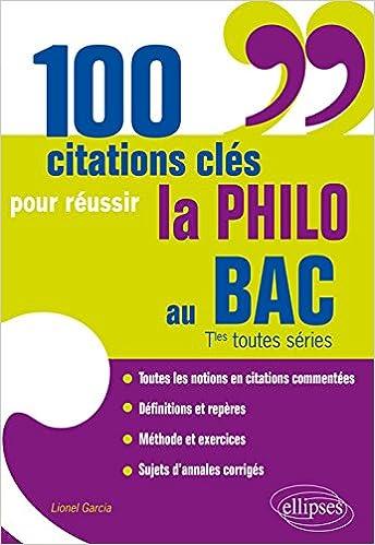 Télécharger en ligne 100 Citations Clés pour Réussir la Philo au BAC Tles Toutes Séries pdf epub