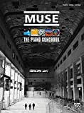 Muse: The Piano Songbook Piano Vocal And Guitar