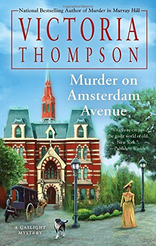 Murder on Amsterdam Avenue (A Gaslight Mystery)