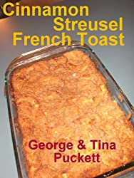 Cinnamon Streusel French Toast (Photo Cooking Demo)